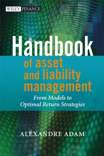 Handbook of Asset and Liability Management: From Models to Optimal Return Strategies (Wiley Finance Series)