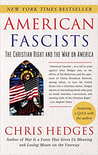 Amazon american fascists the christian right and the war on amazon american fascists the christian right and the war on america 9780743284462 chris hedges books fandeluxe Image collections