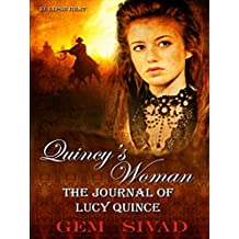 Quincy's Woman: The Journal of Lucy Quince (Eclipse Heat Book 1)