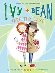 Ivy and Bean Take the Case (Book 10) (Ivy & Bean)