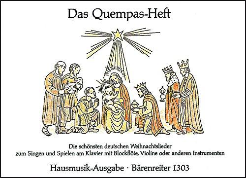 Das Quempasheft   Hausmusikausgabe  Die Schönsten Deutschen Weihnachtslieder . Singpartitur Sammelband Stimmen