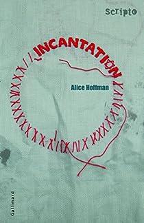 Incantation par Hoffman