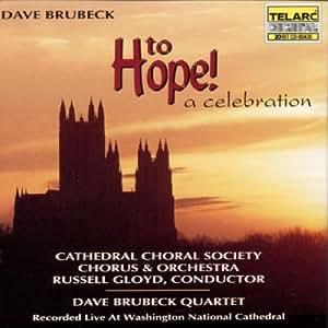 Brubeck: To Hope! A Celebration
