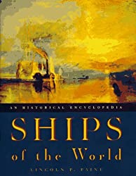 Ships of the World: An Historical Encyclopedia by Lincoln P. Paine (1997-11-17)