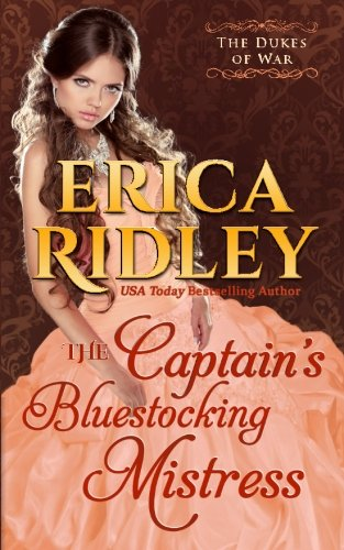 Read Online The Captain's Bluestocking Mistress (Dukes of War) (Volume 3) PDF