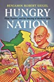 "Benjamin R. Siegel, ""Hungry Nation: Food, Famine, and the Making of Modern India"" (Cambridge UP, 2018)"