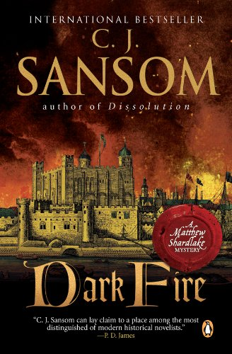 Dark Fire: A Matthew Shardlake Tudor Mystery (Matthew Shardlake Mysteries Book 2)