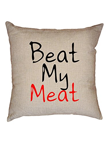Hollywood Thread Beat My Meat - Funny Masturbation Decorative Linen Throw Cushion Pillow Case with Insert by Hollywood Thread
