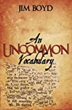 An Uncommon Vocabulary, Jimmie Boyd, 0985643528
