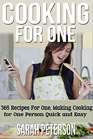 Easy cooking for one person recipes
