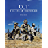 CCT-The Eye of the Storm: Volume II - The GWOT Years