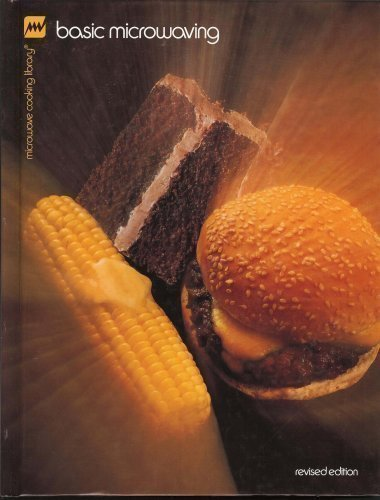Basic Microwaving (Microwave Cooking Library) by Barbara Methven