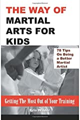 The Way of Martial Arts for Kids Paperback