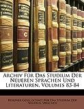 Archiv Für Das Studium Der Neueren Sprachen Und Literaturen, Volume 22, , 1174112867