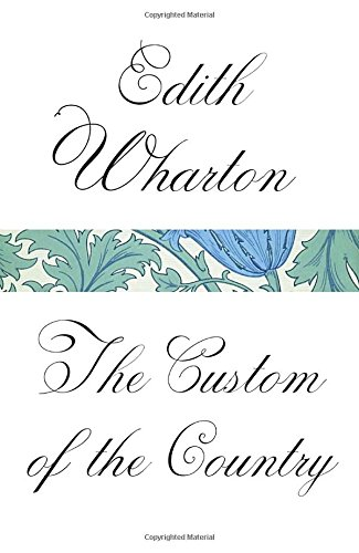 The Custom of the Country (Vintage Classics)