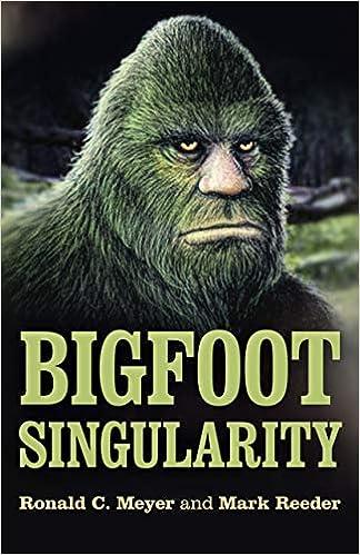 Bigfoot Singularity: Amazon.es: Meyer, Ronald, Reeder, Mark ...