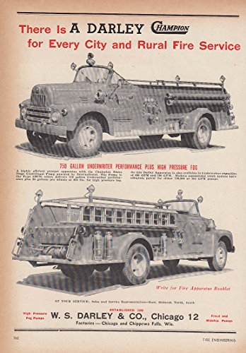 For every city and rural fire service W S Darley Champion IHC Fire Truck ad 1953 ()
