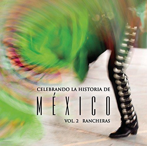 ... Celebrando La Historia De Méxi.