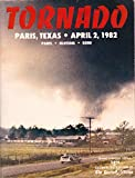 img - for TORNADO: Paris, Texas, April 2, 1982 book / textbook / text book
