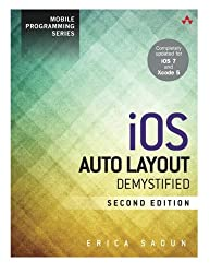 iOS Auto Layout Demystified (2nd Edition) (Mobile Programming)