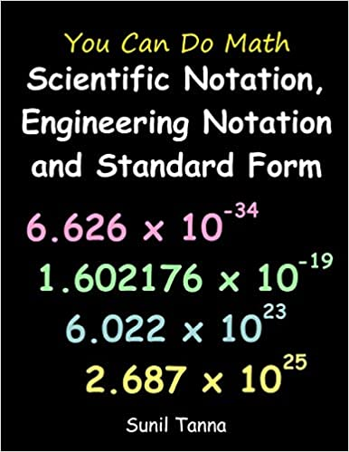 standard form vs scientific notation  You Can Do Math: Scientific Notation, Engineering Notation ...