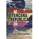 Tercera Republica (Spanish Edition)