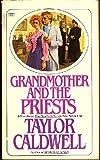 Grandma and Priests, Taylor Caldwell, 0449240274