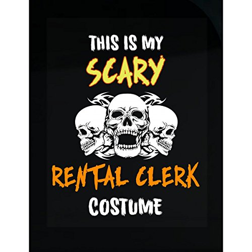 Inked Creatively This is My Scary Rental Clerk Costume Sticker -
