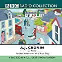 Dr Finlay: Further Adventures of a Black Bag Radio/TV Program by A. J. Cronin Narrated by David Ashton
