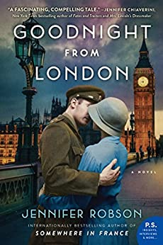 Goodnight from London: A Novel by [Robson, Jennifer]