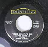 BERRY MCGUIRE 45 RPM Eve of Destruction / What's Exactly the Matter with me