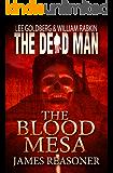 The Blood Mesa (Dead Man Book 5)