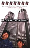 Brokered Homeland, Joshua Hotaka Roth, 0801488087