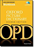 Oxford Picture Dictionary High Beginning Workbook: Vocabulary reinforcement activity book with 4 audio CDs (Oxford Picture Dictionary 2E)
