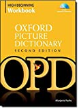 img - for Oxford Picture Dictionary High Beginning Workbook: Vocabulary reinforcement activity book with 4 audio CDs (Oxford Picture Dictionary 2E) book / textbook / text book