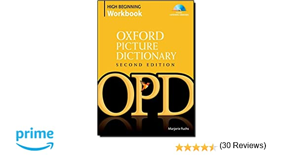 Oxford Picture Dictionary High Beginning Workbook: Vocabulary ...