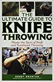 The Ultimate Guide to Knife Th