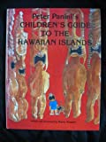 Peter Panini's Children's Guide to the Hawaiian Islands, Stacey S. Kaopuiki, 1878498010