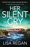 Kindle Store : Her Silent Cry: An absolutely gripping mystery thriller (Detective Josie Quinn Book 6)
