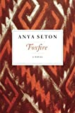 img - for Foxfire by Anya Seton (2015-10-06) book / textbook / text book