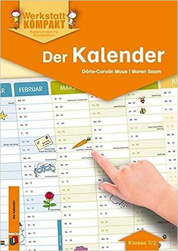 Der Kalender: Kopiervorlagen mit Arbeitsblättern Werkstatt kompakt ...