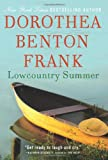 Lowcountry Summer, Dorothea Benton Frank, 0061961175