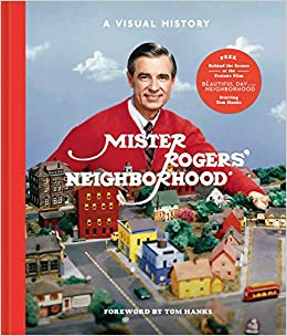 Mister Rogers Neighborhood A Visual History Amazon Co Uk Fred Rogers Producti 9781984826213 Books