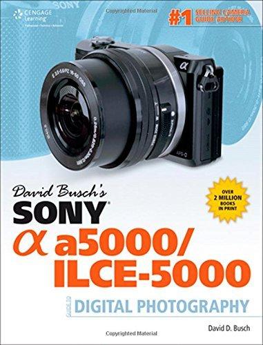 David Buschs Sony Alpha NEX-5T/5R/3N Guide to Digital Photo by ...