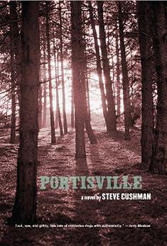 Portisville by [Cushman, Steve]