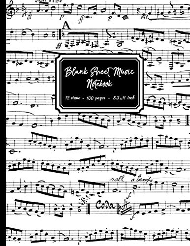 Blank Sheet Music Notebook: Black and White Musical Notes cover, 12 stave staff paper, 100 pages, A4 8.5x11 inch Music Manuscript Paper Musicians Notebook for composing music & writing music notation ()