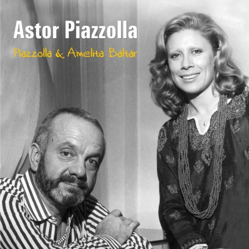Piazzolla & Amelita Baltar by Astor Piazzolla on Amazon Music - Amazon.com