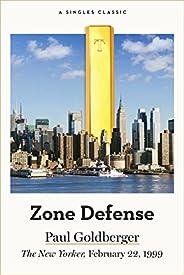 Zone Defense (Singles Classic)