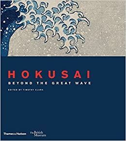 amazon hokusai beyond the great wave timothy clark roger keyes