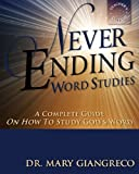 Never Ending Word Studies - Teacher's Edition, Mary Giangreco, 1484912284